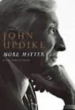 More Matter: Essays and Criticism by John Updike 1999 1st ed Steady Brilliance