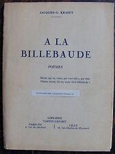 KRAFFT JACQUES-G.A la billebaudeLibrairie Taffin-Lefort, 1952, in 8, br., 79 p