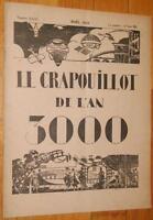 LE CRAPOUILLOT n° spécial Noël 1919 LE CRAPOUILLOT DE L'AN 3000 anticipation !