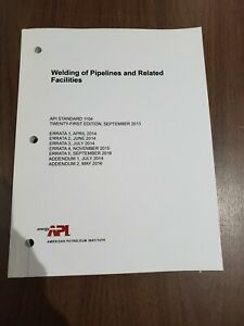 Welding of Pipelines and Related Facilities - API Standard 1104 21st Edition