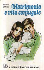 G13 Matrimonio e vita coniugale Corti Editrice Ancora 1978
