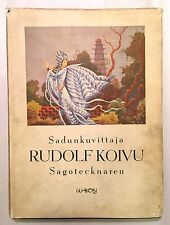 Sadunkuvittaja Sagotecknaren: Rudolf Koivu - Finnish Fairy Tales 1948 HC w/ DJ