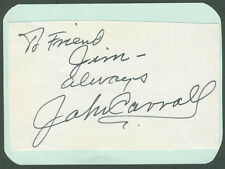 JOHN CARROLL - AUTOGRAPH NOTE SIGNED