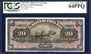 COSTA RICA 20 PESOS PICK s165r 1899 PCGS 64 VERY CHOICE NEW PPQ