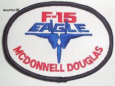 `F-15 EAGLE- MCDONNELL DOUGLAS` Aircraft Cloth Badge / Patch (F15-7)