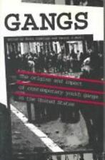 Gangs: The Origins and Impact of Contemporary Youth Gangs in the Unite-ExLibrary