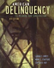 American Delinquency : Its Meaning and Construction by Carter H. Hay, Mark C....