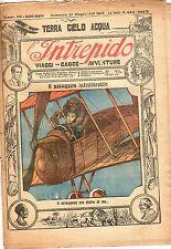 rivista L'INTREPIDO ANNO 1928 NUMERO 444