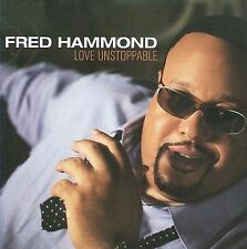 FRED HAMMOND Love Unstoppable 2009 CD BUY 4=5TH 1 FREE