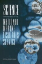 Science and Its Role in the National Marine Fisheries Service-ExLibrary