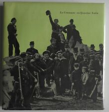 La commune au Quartier Latin Maurice Choury ouvrage illustré