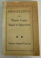 Proceedings of the Board of Supervisors Wayne County New York 1944