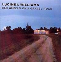 Lucinda Williams - Car Wheels On A Gravel Road NEW CD