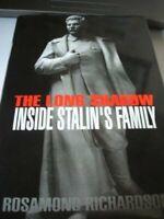 The Long Shadow: Inside Stalin's Family by Richardson, Rosamond Hardback Book