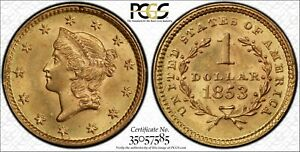 1853  $1 Gold Liberty Head Us Coin PCGS Certified MS65  Gold Label Secure Holder