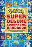 Pokemon: Super Deluxe Essential Handbook   Scholastic