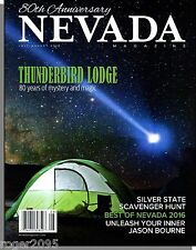 Nevada Magazine - 2016, July - Thunderbird Lodge: 80 Years of Mystery and Magic