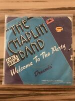 """7"""" Chaplin Band/Welcome To The Party -Dreamin' Vinyl Single"""