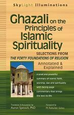SkyLight Illuminations: Ghazali on the Principles of Islamic Spirituality :...