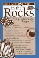 Discover Nature in the Rocks: Things to Know and Things to Do (Discove-ExLibrary