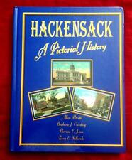 PICTORIAL HISTORY OF HACKENSACK NEW JERSEY NJ VINTAGE PHOTOGRAPHS