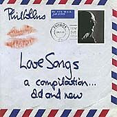 Phil Collins - Love Songs {A Compilation...Old and New} Cd New & Factory Sealed