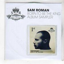 (FS364) Sam Roman, Born To Be The King album sampler - DJ CD