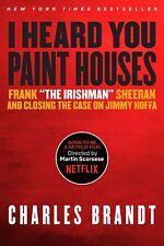 """I Heard You Paint Houses: Frank """"The Irishman"""" Sheeran  Closing The Case On Jim"""