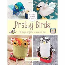 Pretty Birds: 18 Simple Projects to Sew & Love Virginia Lindsay sewing offcuts