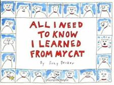 All I Need to Know I Learned from My Cat, Suzy Becker, 9780894808241, Book, Acce