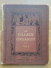 Orgel ? The Village Organist, Vol. 2 (1897) ? 51 Selected Organ Pieces, **RAR!**