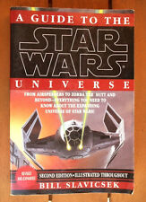 A GUIDE TO THE STAR WARS UNIVERSE, Bill Slavicsek. Guerra Galaxias, Buen Estado!