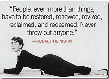 Audrey Hepburn Quote Metal Wall Sign 200mm x 140mm  (2f)