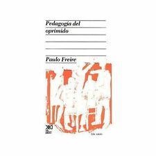 Pedagogia del Oprimido by Paulo Freire (2000, Hardcover)