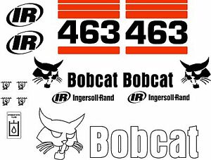 463 G Replacement decals decal kit / sticker set skid loader steer fits bobcat