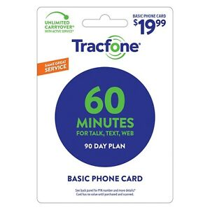 TRACFONE WIRELESS  Prepaid $19.99  Refill 60 MINUTES 90 DAYS DIRECT ACCT CREDIT