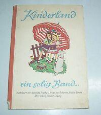 Kinderland ein selig Band ... Veronika Fritsche & Johanna Schulze - Lorenz 1947