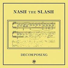 Decomposing by Nash the Slash (Vinyl, Feb-2017, Artoffact)