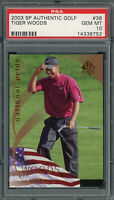 Tiger Woods 2003 Upper Deck SP Authentic Golf Card #38 Graded PSA 10 GEM MINT
