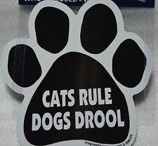 """CAR MAGNET """"CATS RULE DOGS DROOL"""" PAWPRINT FOR CAT LOVERS"""