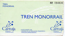 CARTUJA'93 - TICKET FOR MONORAIL / EXPO'92 SEVILLE