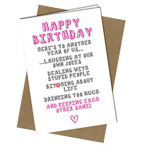 #978 Here's To Another Year Of Friend Funny Birthday Greetings Card
