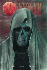 Don't Pay The Ferryman David Sanchez Scorpion Comics Exclusive Set