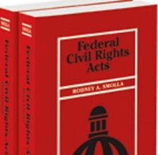Federal Civil Rights Acts, 3d, 2016-1 (Smolla) 2 Volume Paperback Thomson Reuter