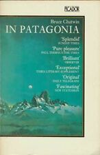 In Patagonia (Picador Books),Bruce Chatwin