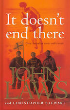 It Doesn't End There by John Laws, Christopher Stewart (Hardback, 2006)