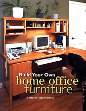 DANNY PROULX BUILD YOUR OWN HOME OFFICE FURNITURE