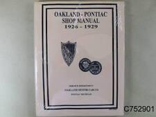 1926 1929 Pontiac & Oakland Shop Manual 204 pages, C752901