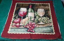 """Fabric Tapestry Panel Wine & Fruit Unfinished Wall Hang/Pillow Crafter 17"""" Sq."""