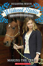 Making the Leap (Wildwood Stables), Suzanne Weyn, New Book